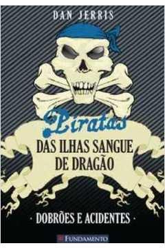 Piratas das Ilhas Sangue de Dragão - Dobrões e Acidentes. C