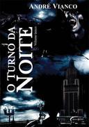 O Turno da Noite - 02 Volumes