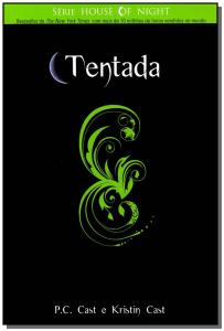 The House of Night 6 Tentada