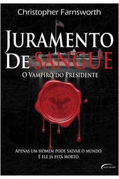 Juramento de Sangue: o Vampiro do Presidente