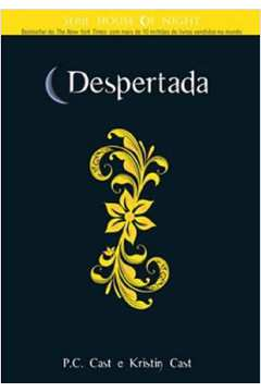 Despertada - House Of Night V. 08