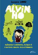 Alvin Ho - Alérgico a Meninas, a Escola e a Outras Coisas Assustadoras