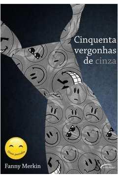 Cinquenta Vergonhas de Cinza