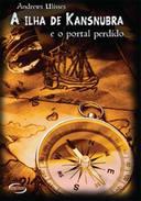 A Ilha De Kansnubra E O Portal Perdido