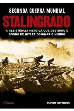 Segunda Guerra Mundial Stalingrado