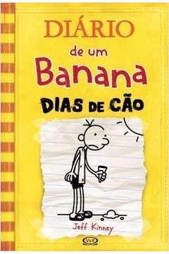 Dias de Cão (diário de um Banana Vol. 4 / Amarelo)