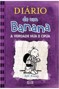 Diario de um Banana a Verdade Nua e Crua