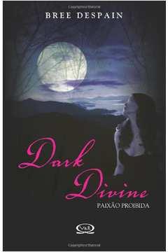 Dark Divine - Paixão Proibida