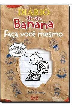 Diario de um Banana: Faca Voce Mesmo Agora Com Muito Mais!