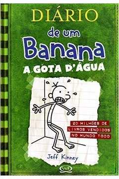 Gota D'agua - Diario de um Banana Vol. 3, a