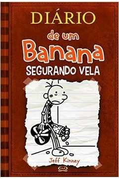 Diário de um Banana Vol 7: Segurando Vela (brochura)