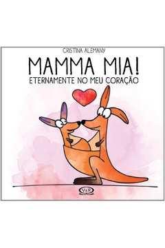 Mamma Mia Eternamente no Meu Coracao