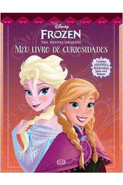Disney Frozen uma Aventura Congelante Meu Livro de Curiosidade Contem Adesivos e Mascaras para Voce Brincar