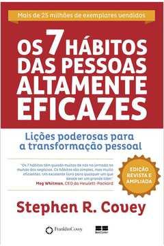 7 HABITOS DAS PESSOAS ALTAMENTE EFICAZES, OS / 39ª EDICAO