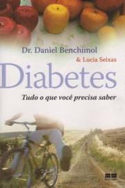 Diabetes: Tudo o que Voçê Precisa Saber