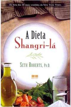 A Dieta Shangri-lá