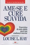 Ame-se e Cure Sua Vida