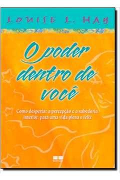 PODER DENTRO DE VOCE, O