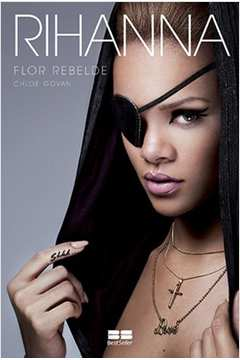 Rihanna - Flor Rebelde