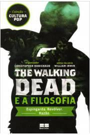 The Walking Dead e a Filosofia