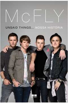Mcfly Unsaid Things Nossa Historia