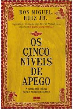CINCO NIVEIS DE APEGO, OS