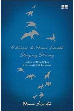 O Diário de Demi Lovato: Staying Strong