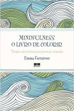 Mindfulness o Livro de Colorir