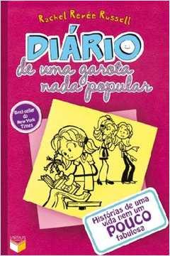 Diário de uma Garota Nada Popular - Histórias de uma Vida Nem um Pouco