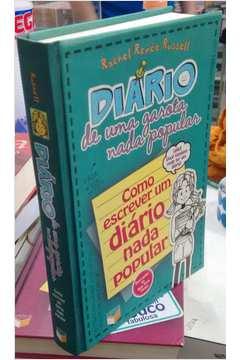 Diario De Uma Garota Nada Popular - Como Escrever Um Diario Nada Popular