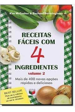 Receitas Fáceis Com 4 Ingredientes - Vol. 2