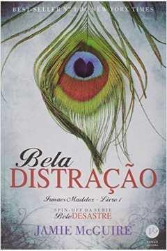 Bela Distração - Irmãos Maddox - Livro 1 - Série Belo Desastre