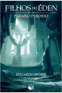 Paraiso Perdido Vol 3 Serie Filhos do Eden