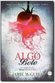 ALGO BELO - SERIE: BELO DESASTRE