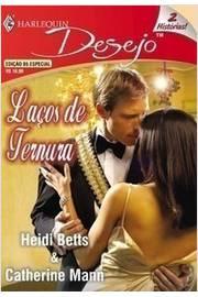 Laços de Ternura - Harlequin Desejos - Edição 86 Especial - 2 História