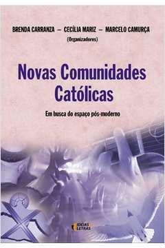 Novas Comunidades Catolicas Em Busca do Espaco Pos Moderno