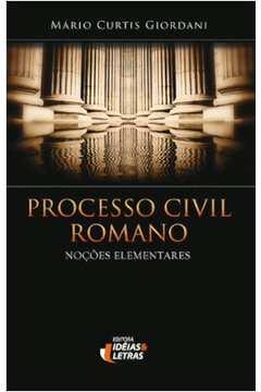 Processo Civil Romano Nocoes Elementares
