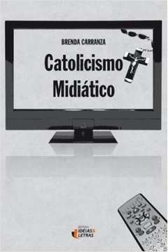 Catolicismo Midiático