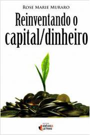Reinventando o Capital/dinheiro