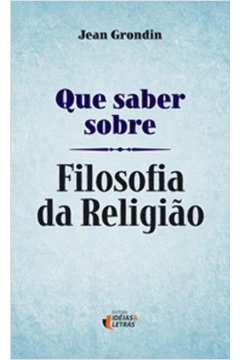 QUE SABER SOBRE FILOSOFIA DA RELIGIÃO