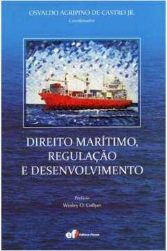 Direito Maritimo, Regulaçao e Desenvolvimento