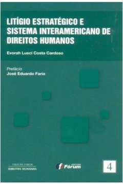 Litigio Estrategico e Sistema Interamericano de Direitos Humanos Vol 4