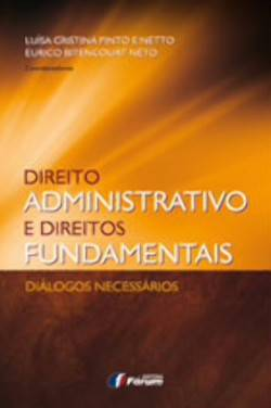 Direito Administrativo e Direitos Fundamentais Dialogos Necessarios