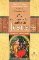 Os Ensinamentos Ocultos de Jesus 3 - Caminhos para a autotranscendência