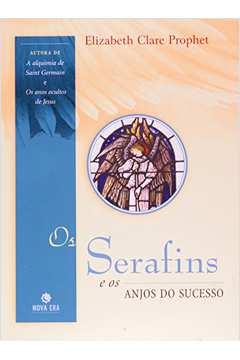 Os Serafins e os Anjos do Sucesso