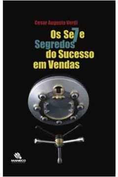 OS SE7E SEGREDOS DO SUCESSO EM VENDAS