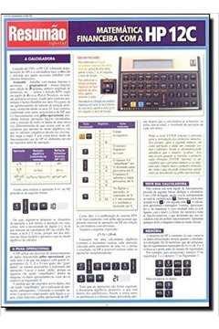 Matemática Financeira com HP 12C - Resumão