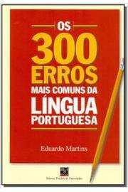 300 Erros Mais Comuns da Língua Portuguesa, Os