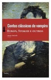 Contos Classicos de Vampiro Edicao de Bolso