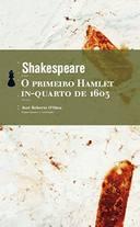 O Primeiro Hamlet in Quarto de 1603 Edicao de Bolso